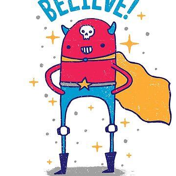 BELIEVE! by BeanePod