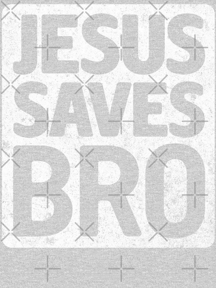 Jesus Saves Bro by Kelsorian