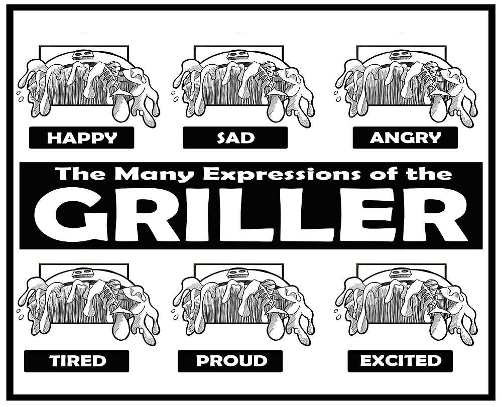 The Many Expressions Of The Griller by JJJericho