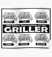 The Many Expressions Of The Griller Poster