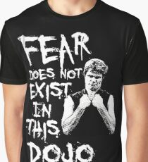 Angst existiert nicht in diesem Dojo Grafik T-Shirt