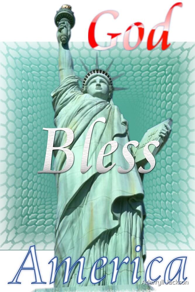 Bless America by Adarryll Jackson