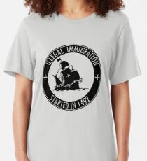 Illegal Immigration Started in 1492 Slim Fit T-Shirt