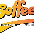 Cheers Tv, Coffee Where Everybody knows caffeine by Stxradley