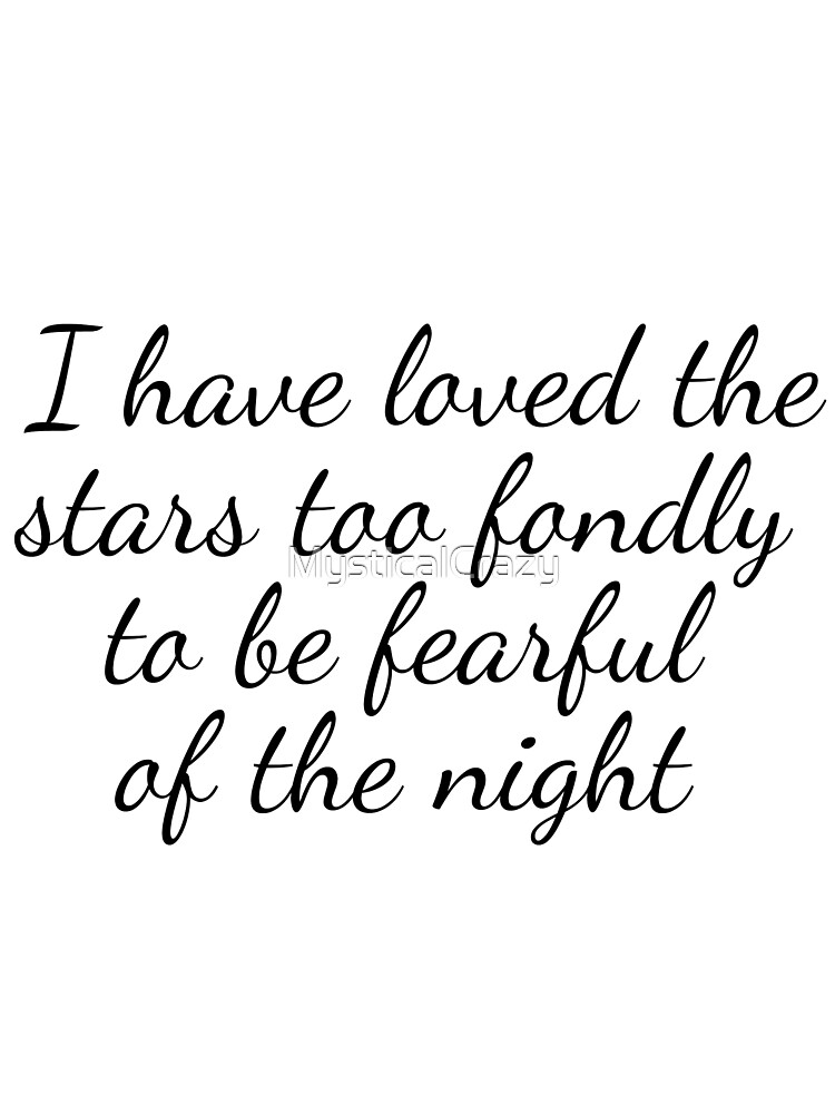 Loving The Stars Quote by MysticalCrazy