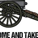 Cannon: Come and take it! by keytesvillemerc