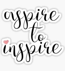 Inspirational Quote Typography   Aspire To Inspire Sticker