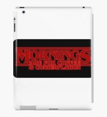 Mornings Are For Coffee Glowing Red - Funny Stranger Things Parody Sticker T-Shirt Pillow iPad Case/Skin
