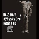 Help me!! my tusks are killing me by pennies4eles