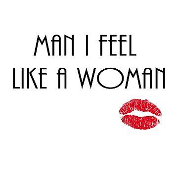 El hombre me siento como una mujer - Shania Twain de BethM93