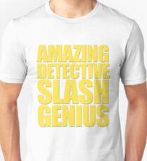 Brooklyn Nine Nine - Amazing Detective Slash Genius T-Shirt