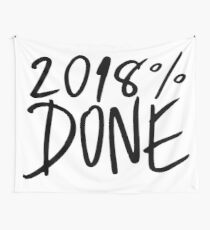 2018% Done Wall Tapestry