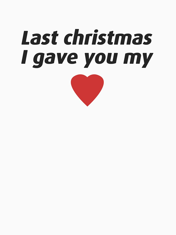 last christmas i gave you my heart by leonyc - Last Christmas I Gave You My Heart