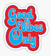 Good Vibes Only - 60s Posters Typography Hippie Music Text Design  Sticker