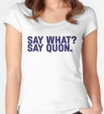 Say What? Saquon. Women's Fitted Scoop T-Shirt