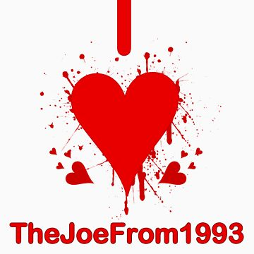 I Love TheJoeFrom1993 by bartholomewdark