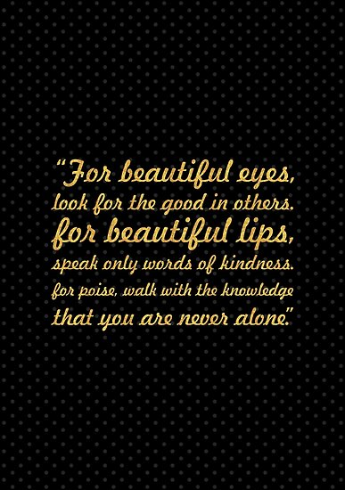 """For beautiful eyes... """"Audry Hepburn"""" Inspirational Quote by Powerofwordss"""