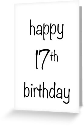 Happy 17th Birthday Greeting Cards By Dearmabel