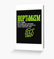 Best Selling Hoptimist with A Hoptimism Craft Beer Greeting Card