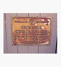 Sprinkler Stop Valve Sign Photographic Print