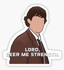 Jim Halpert lord beer me strength quote Sticker