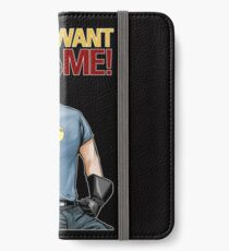 Captain Hammer - You Want Me iPhone Wallet/Case/Skin