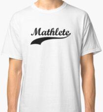 Mathlete - Funny Design Classic T-Shirt
