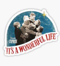 it's wonderful life Sticker