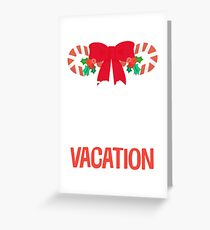 Watch Out Teacher On Winter Vacation Funny Christmas Greeting Card
