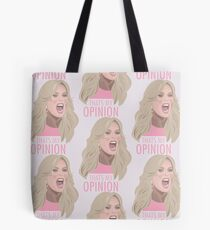 Tamra Judge: Thats My Opinion Tote Bag