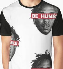 Be Humble  Graphic T-Shirt