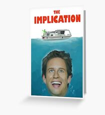 The Implication Greeting Card