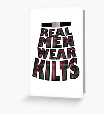 Real Men Wear Kilts Greeting Card