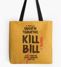Kill Bill, Quentin Tarantino, movie poster, alternative, minimal version Tote Bag