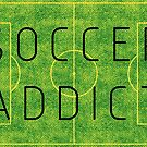 Soccer addict by EnjoyRiot