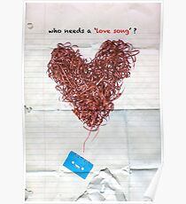 who needs a love song ? Poster