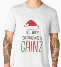 All I Want For Christmas Is Gainz Men's Premium T-Shirt