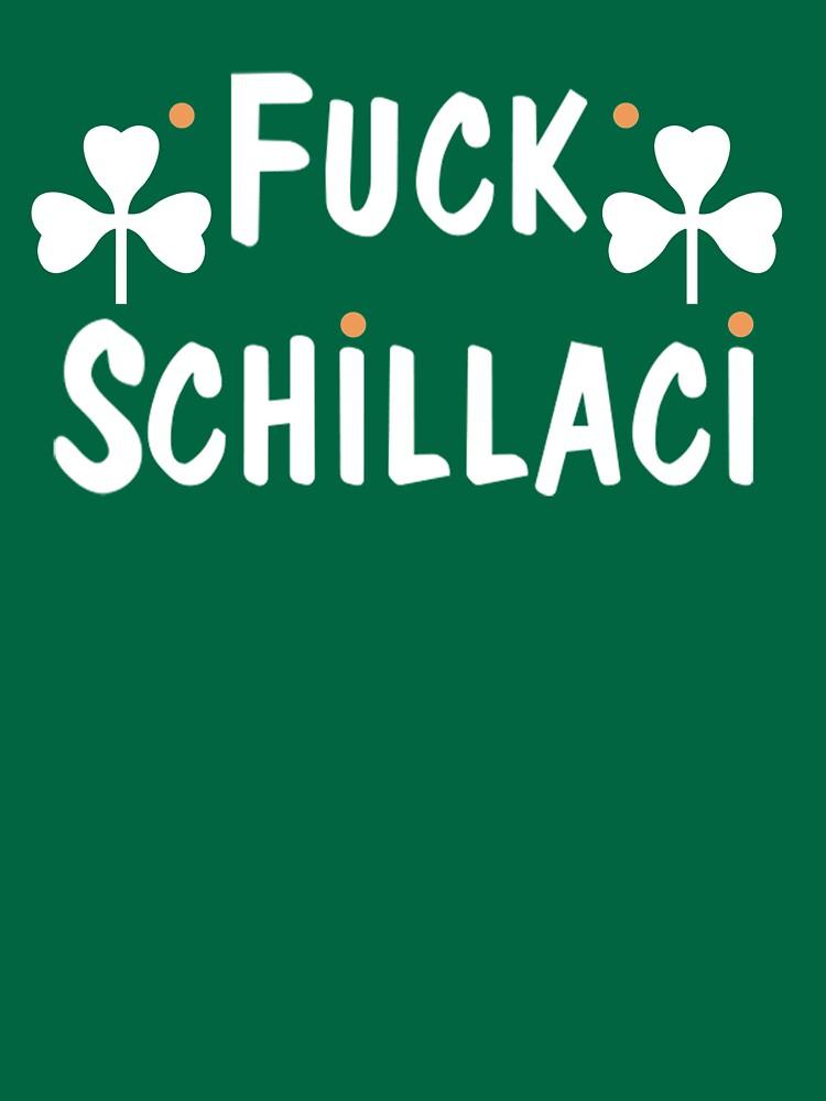 F*** Schillaci (Green) by acm610