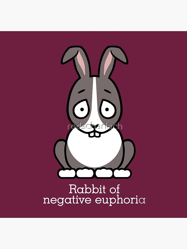 Rabbit of Negative Euphoria by redscharlach