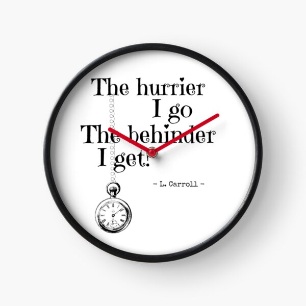 Always Late Clock
