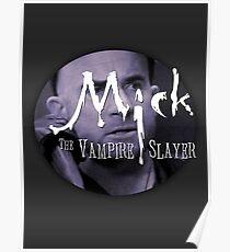 Mick, the Vampire Slayer - v2 Poster