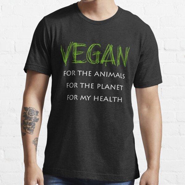 Vegan for Animals Planet Health Vegan novelty T-shirt Essential T-Shirt