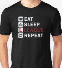 Eat sleep league repeat T-Shirt