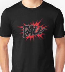 PAU! Unisex T-Shirt