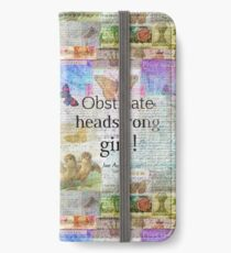 Obstinate, headstrong girl! Jane Austen quote iPhone Wallet/Case/Skin