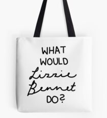 What Would Lizzie Bennet Do? Tote Bag