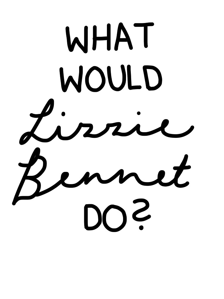What Would Lizzie Bennet Do? by swimsuitmaim