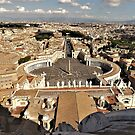 View From Michelangelo's Dome.........................Rome by Fara