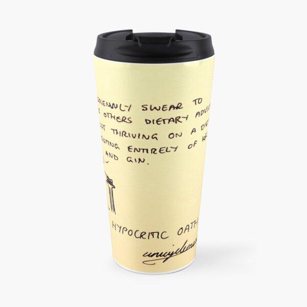Hypocrytic Oath Travel Mug