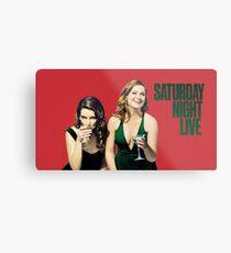 Amy und Tina SNL Metallbild